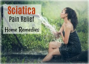 Sciatica Pain Relief Home Remedies