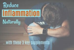 Reduce Inflammation Naturally