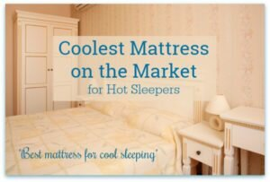 Coolest mattress on the market